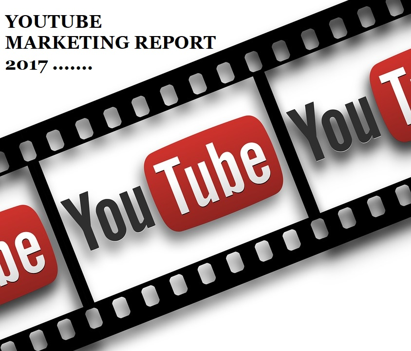 YouTube Online Marketing Report 2017