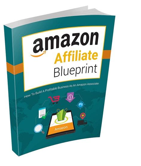 Amazon affiliate blueprint make money online digital products uk amazon affiliate blueprint malvernweather Image collections