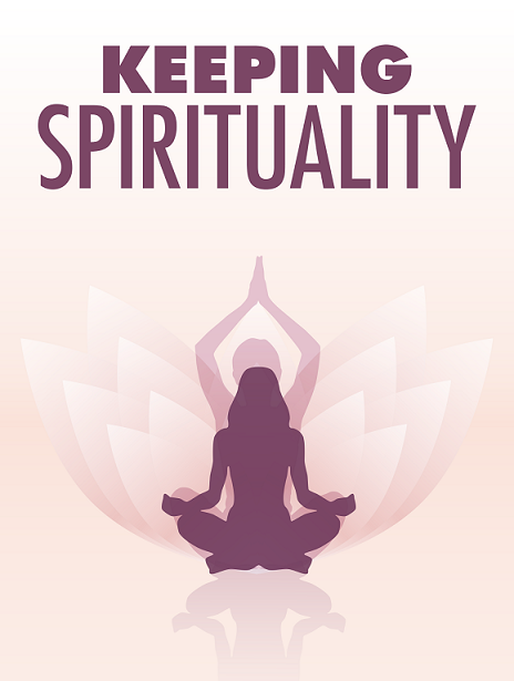 Keeping Spirituality Connectivity Guide