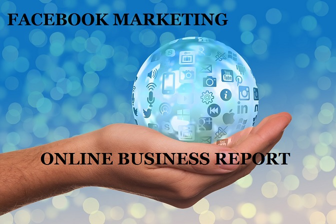 Facebook Social Media Marketing Business Report
