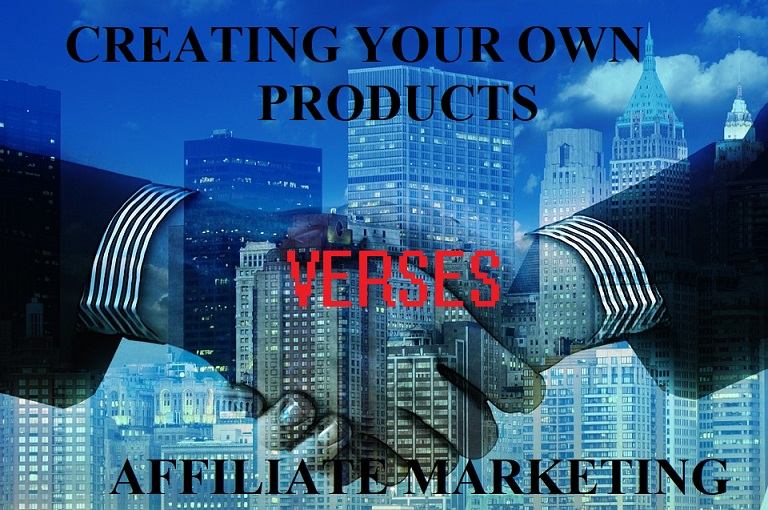 Affiliate Marketing V Creating Products Whats Best?