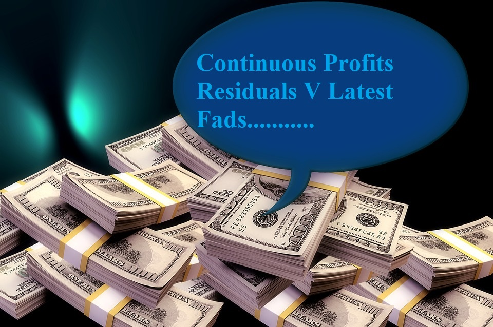 Continuous Profits Residuals V Latest Fads