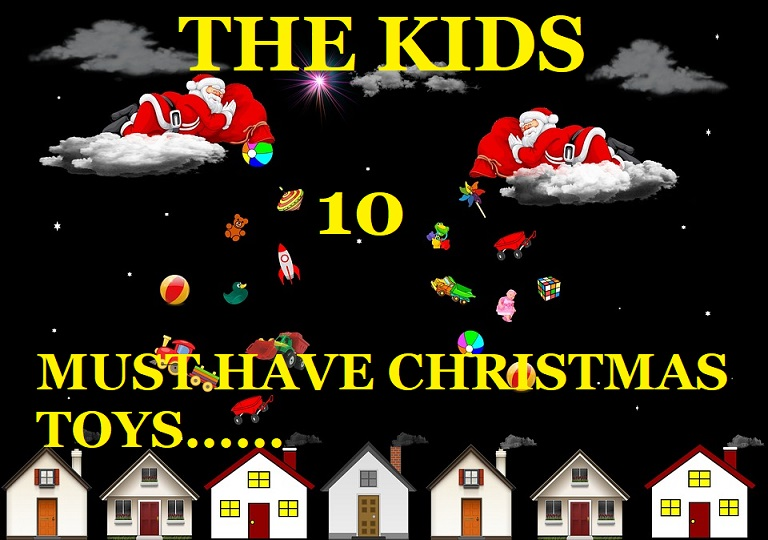 Best Kids Christmas Toys Top 10 2017