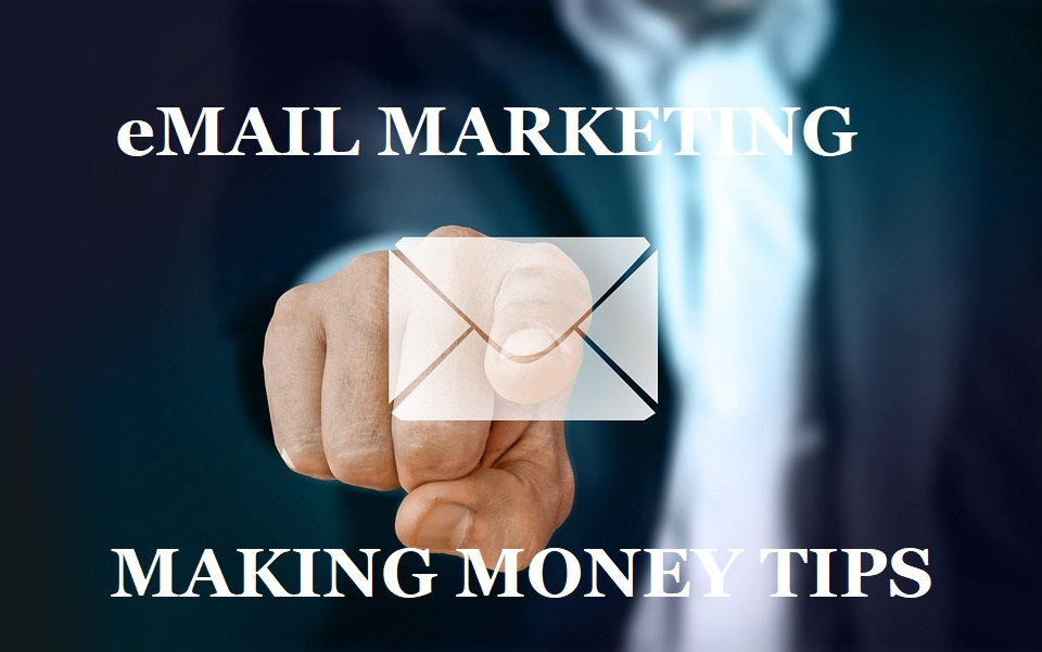 Email Marketing Make Money 4 Ways