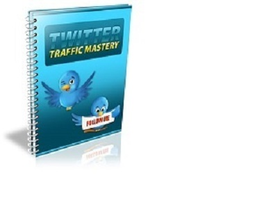 Twitter Traffic Mastery Social Media e-Course