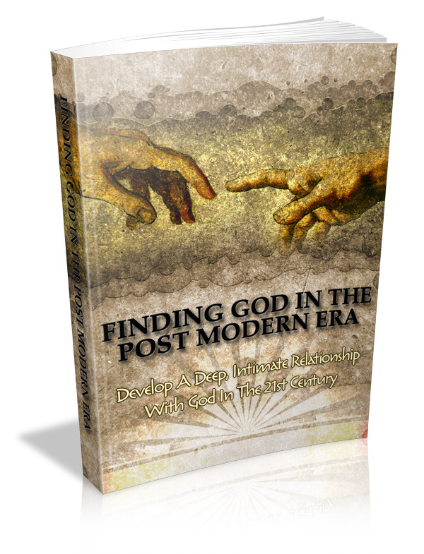 Finding God Post Modern Era Complete Guide