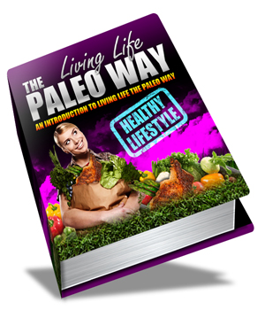 Paleo Way Healthy Lifestyle Eating e-Book