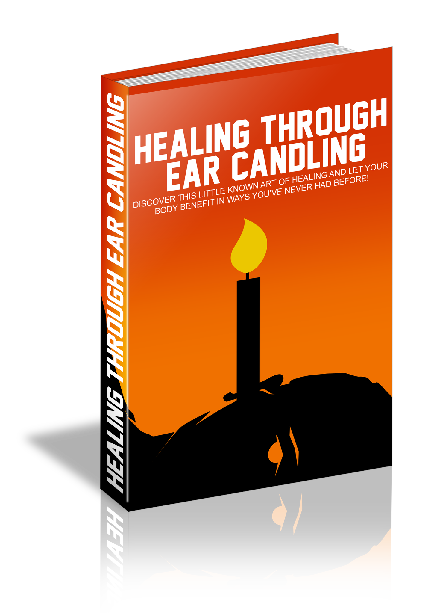 Ear Candling The Complete Guide To Wellness e-Book