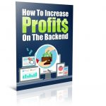 BACK END PROFITS AFFILIATE MARKETING