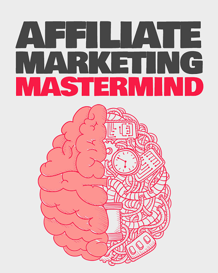 Affiliate Marketing Mastermind Blueprint