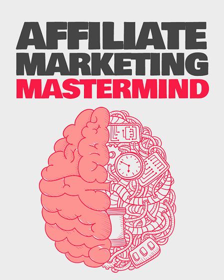 Affiliate Marketing Mastermind Blueprint