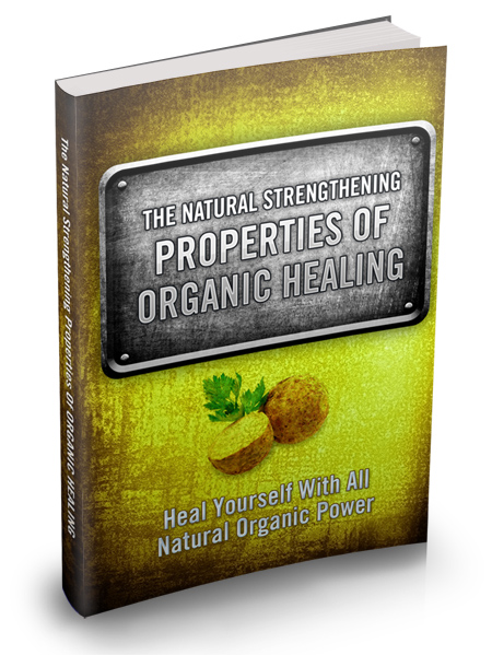 Organic Healing Properties Alternative Healing