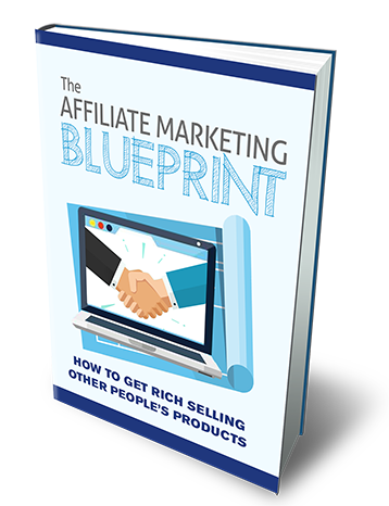 2017 Affiliate Marketing Blueprint e-Book