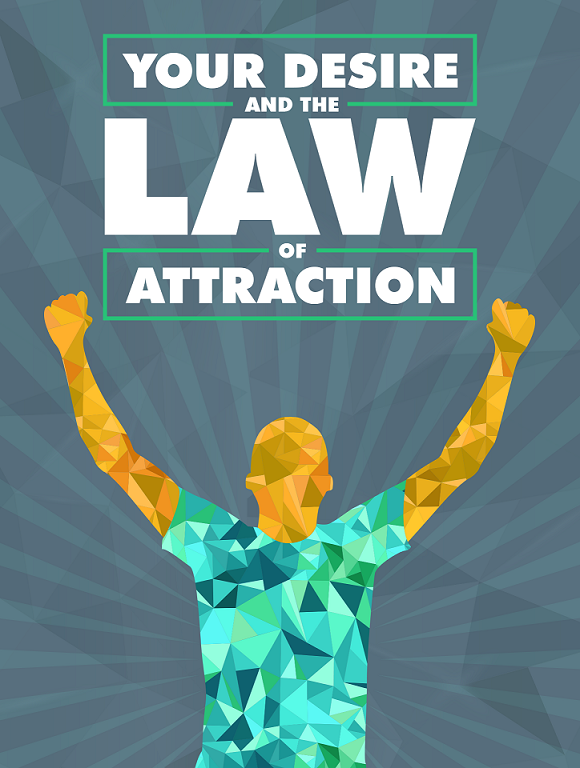 Law of Attraction Desires And Wants Guide