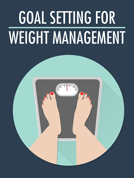 Weight Management Goal Setting Guide