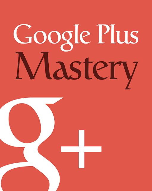 Online Marketer Google Plus Mastery