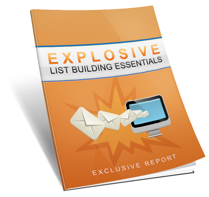 Explosive List Building Essential Report