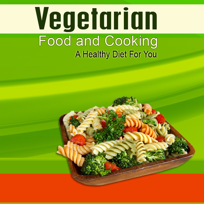 Vegetarian Clean Eating Food Cooking Guide